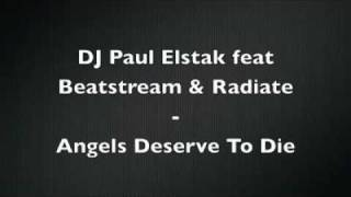 Dj Paul Elstak When Angels Deserve to Die.flv