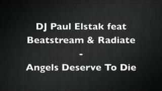 Dj Paul Elstak When Angels Deserve to Die.flv