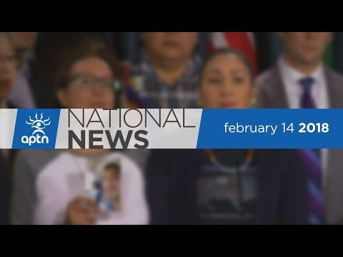 APTN National News February 14, 2018 – New Indigenous framework, Colten Boushie family, MMIWG