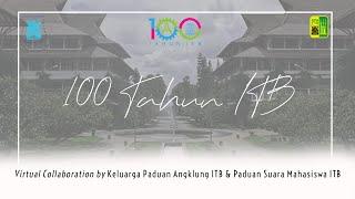 Lilin Lilin Kecil - Virtual Collaboration by KPA ITB & PSM ITB - 100 Tahun ITB