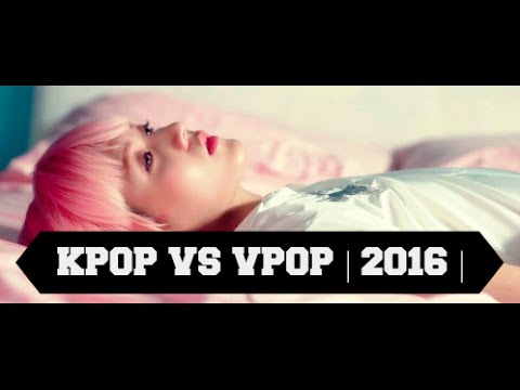 KPOP VS VPOP   2016  