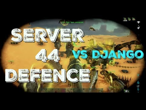 Supremacy Vs Django & Billy and the Boys, Server 44 Attack/Defence  Part 1