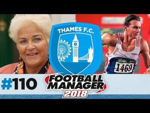 THAMES FC | EPISODE 110 | PLAYING PAT ROGERS?! | FOOTBALL MANAGER 2018