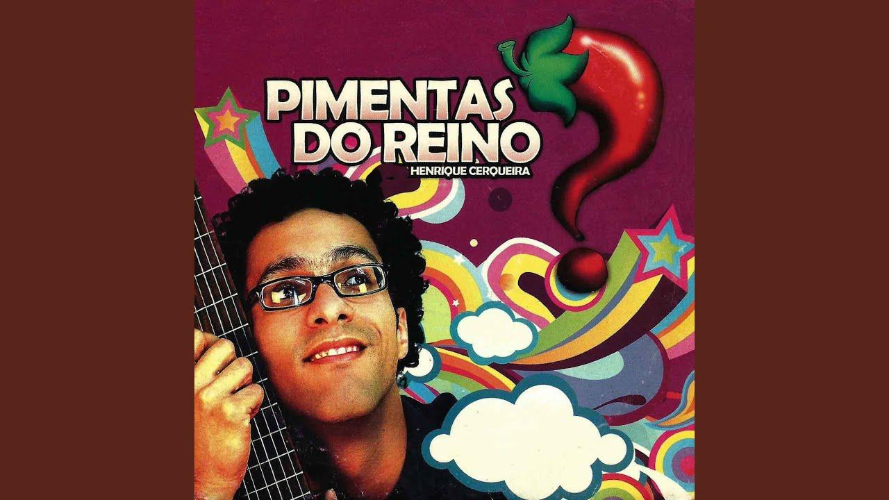 PIMENTA DO MUSICA REINO JUAN BAIXAR DON A