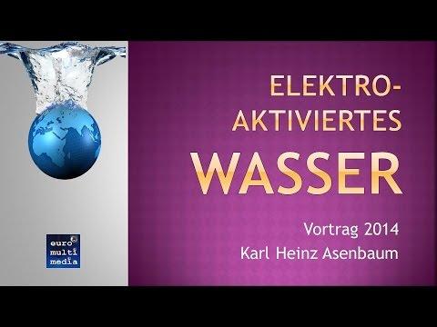 Vortrag Basisches Wasser | Karl Heinz Asenbaum | 30 05 2014