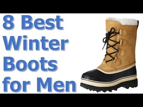 Best Mens Winter Or Snow Boots 2017-2018 || Top 8 Best Winter Boots For Men Review