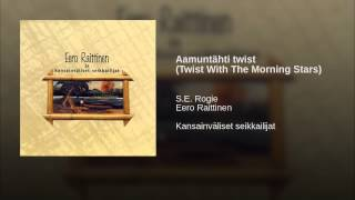Aamuntähti twist (Twist With The Morning Stars)