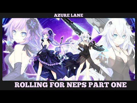 Azure Neptunia - Rolling for the Neps (Part 1)