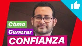 ☝️Cómo GENERAR CONFIANZA en las personas!!!!