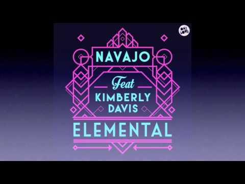 Navajo ft Kimberly Davis - Elemental (Dom Dolla Remix)