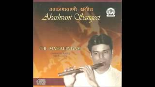 T. R. Mahalingam (Carnatic Flute) • Sarasija Nabha (Varnam) – Kambhoji Khanda