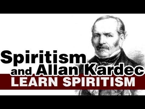 Learn Spiritism Class 3 - Spiritism and Allan Kardec