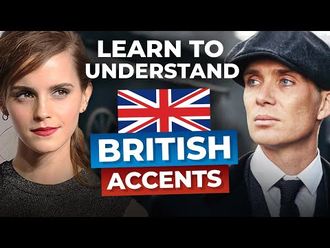 5 Real British Accents You Need to Understand