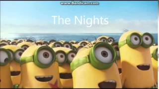 Minions song - The Nights! - [Speedy]