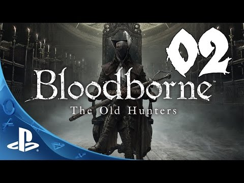 Bloodborne: The Old Hunters Walkthrough - Part 2: River of Blood