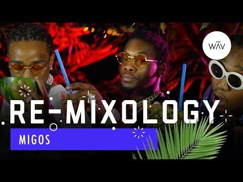 Re-Mixology: Migos | WAV