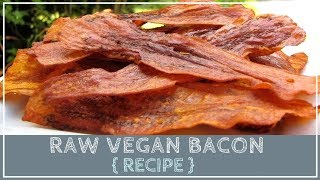 Raw Vegan Eggplant Bacon Recipe