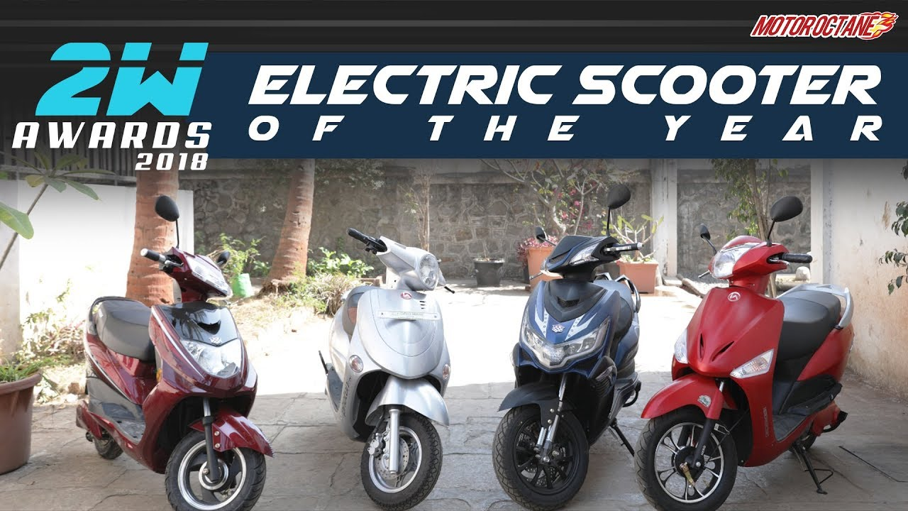 Best Electric Scooter In India Motoroctane 2w Awards 2018 In Hindi