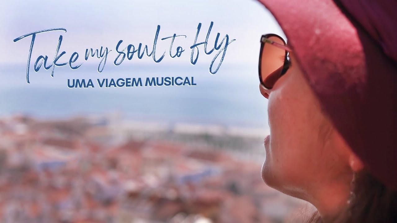 TRAILER - Take My Soul to Fly - Uma Aventura Musical (Série Documental)