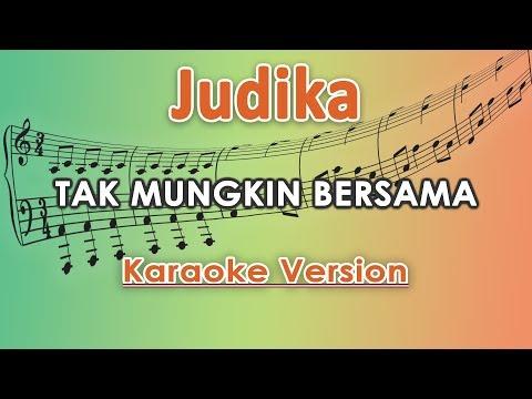 Judika - Tak Mungkin Bersama (Karaoke Lirik Tanpa Vokal) By Regis