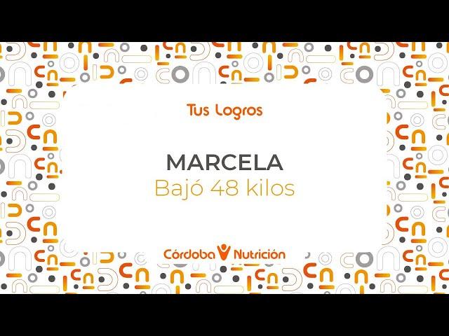 Marcela · Bajó 48 kilos