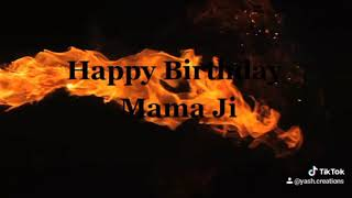 #Happy #birthday #Mama #ji  #bhai #new #whatsapp #status #song happy birthday status song #tiktok