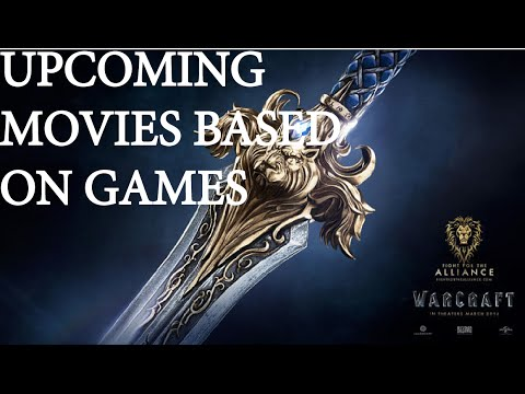 Upcoming Movies Based On Games 2015 2016 Youtube