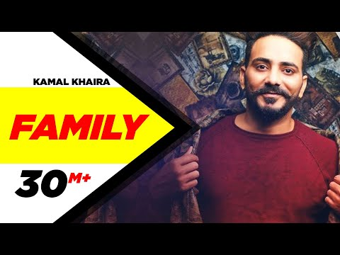 Family | Kamal Khaira Feat Preet Hundal | Latest Punjabi Song 2017 | Speed Records