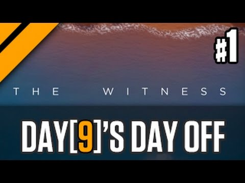 Day[9]'s Day Off - The Witness P1