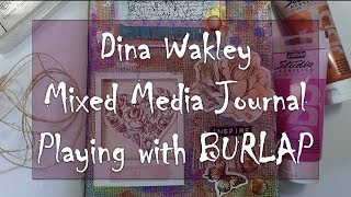 Dina Wakely Journal - Cut Burlap page (great for beginners)