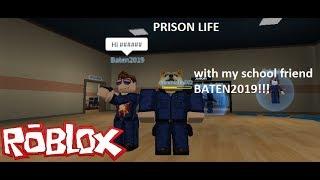 PLAYING PRISON LIFE WITH MY SCHOOL FRIEND BATEN2019! (Roblox Prison Life) w/ft. Tanzim 06