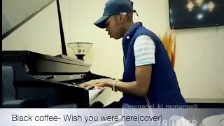 Black coffee -wish you were here cover