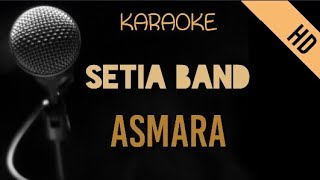 Setia Band - Asmara   HD Karaoke