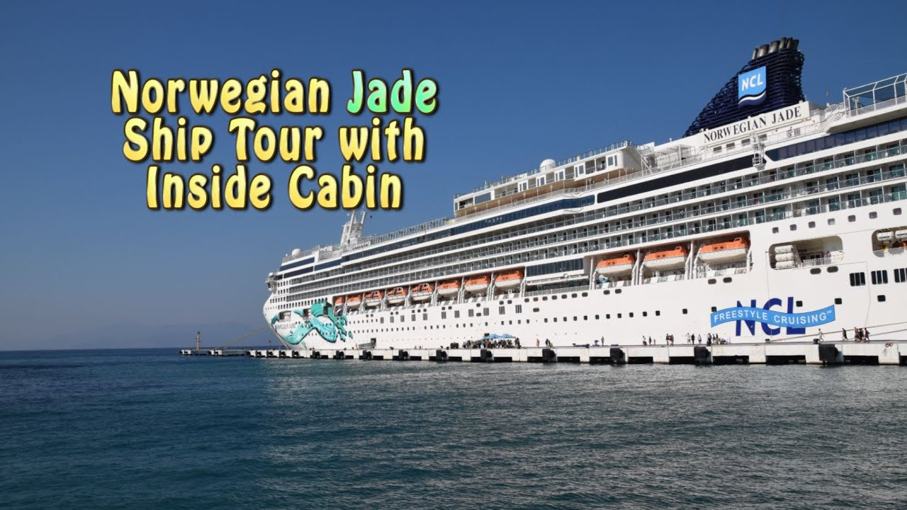 Norwegian Jade Ship Tour With Inside Cabin Youtube