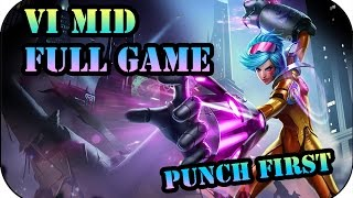 Punch First! Vi Mid | League Of Legends #239
