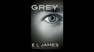 Grey  - by E. L. James - Sample read by Richard Lee Givens