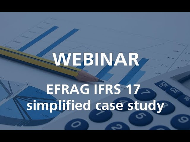 Webcast EFRAG IFRS 17 simplified case study