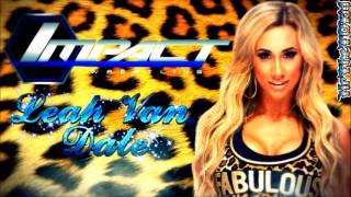 "(NEW) 2017: Carmella 1st TNA Theme Song ►""FancyLous"" By L.G. + DLᴴᴰ"