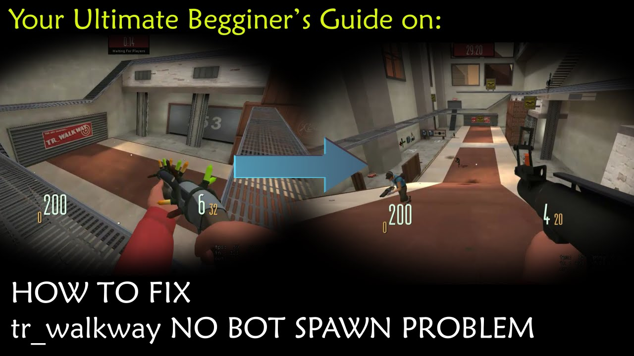 How To Fix The tr_walkway No Bots Spawn Problem
