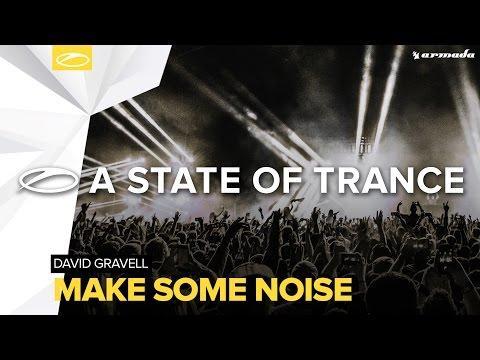 David Gravell - Make Some Noise (Extended Mix)