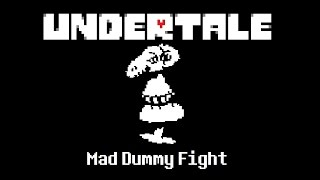 Undertale Pacifist | Mad Dummy Fight
