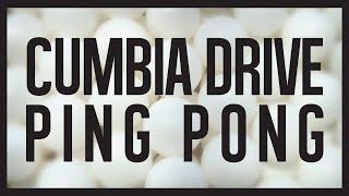 Ping Pong - Cumbia Drive