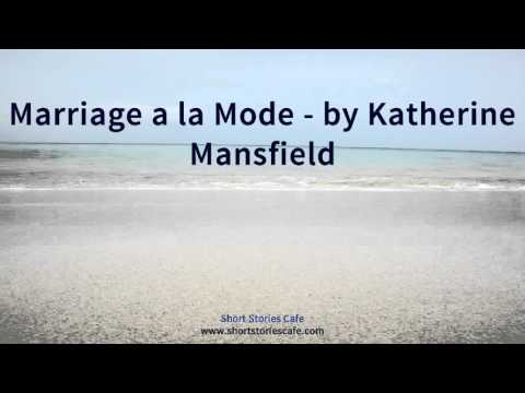 Marriage a la Mode   by Katherine Mansfield