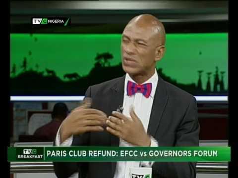 TVC Breakfast | Paris Club refund : EFCC vs Governors' Forum