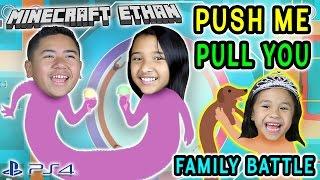Push Me Pull You ft. Emma, Aubrey & Dad | Lets Play | Minecraft Ethan