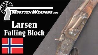 Hans Larsen's Unique Falling Block Rifles
