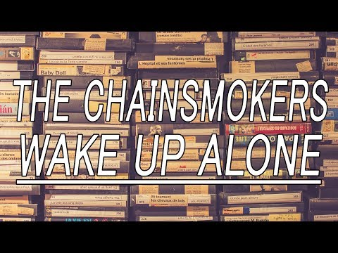Wake Up Alone  The Chainsmokers feat Jhené Aiko Lyrics