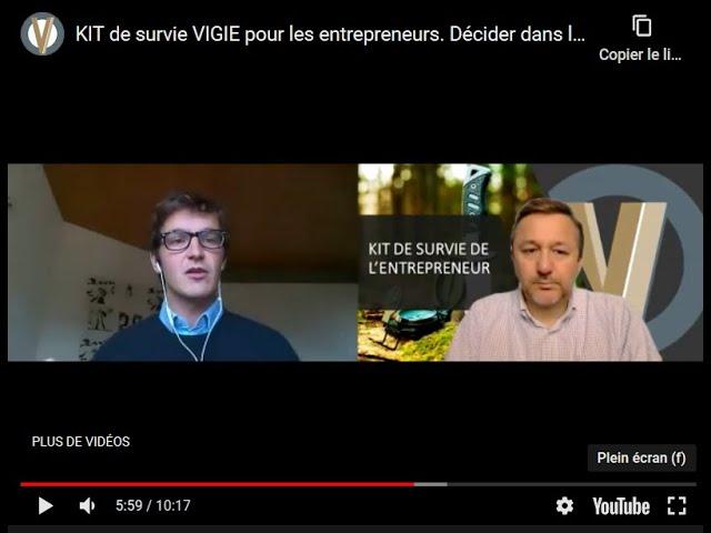 KIT de survie VIGIE pour les entrepreneurs. Décider dans l'incertitude entretien avec Thibault