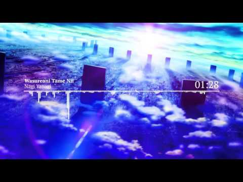 Nightcore - Nagi Yanagi - Wasurenai Tame Nii