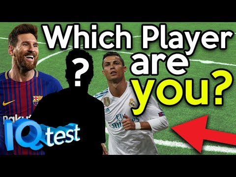 WHICH FOOTBALLER ARE YOU?! IQ PERSONALITY TEST
